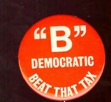 Vintage TAX  Protest pin pinback button DEMOCRATIC Party