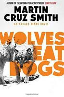 Wolves Eat Dogs by Smith, Martin Cruz | Paperback Book | 9781471131134 | NEW