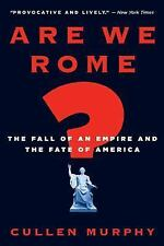 BRAND NEW! Are We Rome? : The Fate of America (2008, PB)
