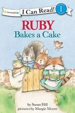 Ruby Bakes a Cake (I Can Read! / Ruby Raccoon), Hill, Susan, Good Book