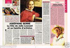Coupure de presse Clipping 1994 (1 page 1/2) Josephine Serre fille Julie Lescaut