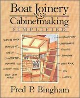 Boat Joinery and Cabinet Making Simplified by Bingham, Fred Paperback Book The