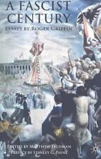 A Fascist Century: Essays by Roger Griffin (Paperback or Softback)