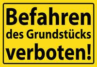 Befahren des Grundstücks verboten Blechschild Schild gewölbt Tin Sign 20 x 30 cm