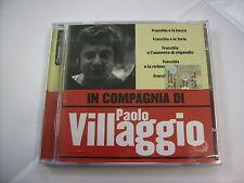 PAOLO VILLAGGIO - IN COMPAGNIA DI PAOLO VILLAGGIO - CD SIGILLATO 2005