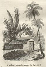 A5326 Amboine - Tombeau chinois - Xilografia - Stampa Antica 1842 - Engraving