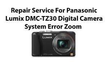 Repair Service For Panasonic Lumix DMC-TZ30 Digital Camera System Error Zoom.