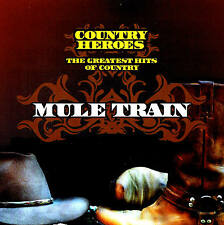 "MULE TRAIN THE GREATEST HITS OF COUNTRY ""COUNTRY Heroes"" 25 Titres CD"