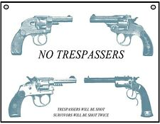 No Trespassers Warning Vintage Revolvers Retro -Metal Sign For Indoor or Outdoor