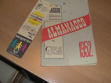ALMANACCO 1952 OMAGGIO GAZZETTA DI MANTOVA PUBBLICITA' SANGEMINI CAFFE' HAG