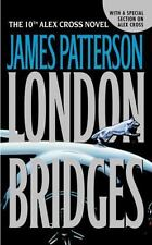 London Bridges 10th Alex Cross by James Patterson (2005, Paperback)