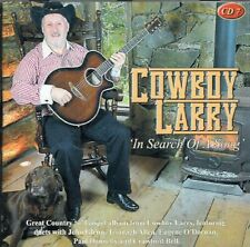 COWBOY LARRY - IN SEARCH OF A SONG - CD - Free Post UK