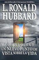 Scientology : Un Nuevo Punto de Vista Sobre la Vida by L. Ron Hubbard (2007, Pap