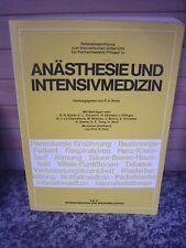 Anästhesie und Intensivmedizin, von R. H. Borst