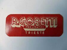 Vecchio adesivo R. GORETTI TRIESTE PNEUMATICI vespa moto auto sticker vintage