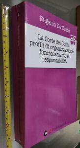 GG LIBRO: LA CORTE DEI CONTI: PROFILI DI ORGANIZZAZIONE EUGENIO DE CARLO HALLEY