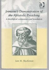 Irenaeus's Demonstration of the Apostolic Preaching: Commentary and Translation
