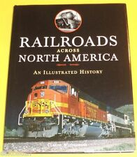 Railroads Across North America 2014 NEW Illustrated History Great Pictures See!