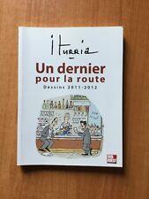 UN DERNIER POUR LA ROUTE dessins 2011-2012