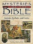 Mysteries of the Bible: Secrets, Symbols and Codes