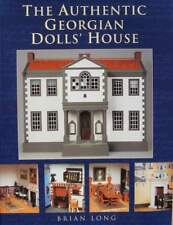 BOEK/LIVRE : The Authentic Georgian Dolls House (poppenhuis,maison poupées