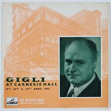 BENIAMINO GIGLI: At Carnegie Hall 50s HMV Orig UK Mono ALP 1329 Vinyl LP