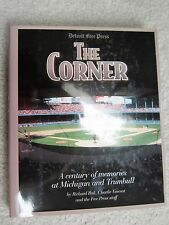 The Corner: A Century of Memories at Michigan and Trumbull   (Hardcover)