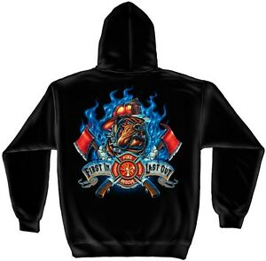 Firefighter Hooded Sweat Shirt First In Last Out