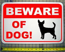 "BEWARE OF DOG CHIHUAHUA 12""X18"" ALUMINUM SIGN"
