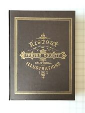 History of Fresno County California with Illustrations