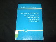 Werner D. Fröhlich - FORSCHUNGSSTATISTIK -  für Psychologen Soziologen Pädagogen