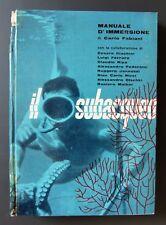 Carlo Fabiani IL SUBACQUEO Manuale d' immersione 1961 PRIMA EDIZIONE Calderini