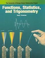 Functions, Statistics and Trigonometry University of Chicago School Mathematic