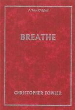 Christopher Fowler BREATHE 1st SIGNED Limited Ed 2004