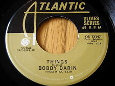 """BOBBY DARIN - THINGS / WON'T YOU COME HOME BILL BAILEY    7"""" VINYL"""
