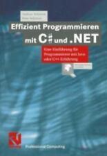 Effizient Programmieren Mit C# Und . NET : Eine Einführung Für Programmierer...