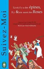 La Ou il y a des Epines, il y Aura Aussi des Roses by Lamb Books (2014,...