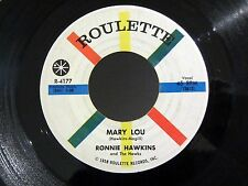 Rockabilly 45 RONNIE HAWKINS Mary Lou / Need Your Lovin' ROULETTE 4177