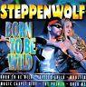 STEPPENWOLF - Born to Be Wild von Steppenwolf | CD | Zustand sehr gut
