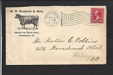 "BRATTLEBORO, VERMONT COVER,1900. ""M.R. ROBBINS & SON"", DEALERS in MILCH COWS."