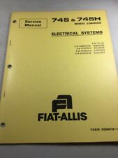 Allis Chalmers 745, & 745H Wheel Loaders Electrical Systems Service Manual