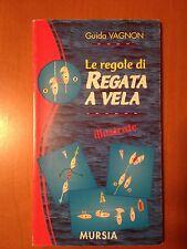Le regole di regata a vela - AA.VV. - Mursia 3439