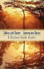 Talking with Nature and Journey into Nature by Michael J. Roads (2003,...