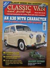 Classic Van & Pick-Up March 2015 Austin A30 Citroen H Van Morris Minor A40 400E
