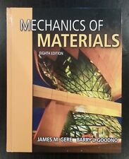 Mechanics of Materials (8th Edition), Hardcover, James M Gere, Barry J. Goodno