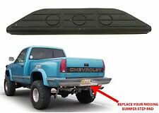 Replacement Rear Bumper Hitch Step Pad 1988-1998 Chevrolet/GMC Trucks New USA