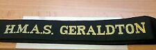 HMAS GERALDTON Cap Tally Cap Ribbon ROYAL AUSTRALIAN NAVY