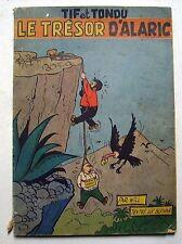 LE TRESOR D'ALARIC - TIF et TONDU - WILL - EO 1954