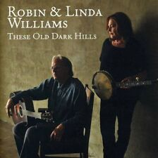 Robin and Linda Williams - These Old Dark Hills [CD]