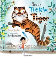 Never Tickle a Tiger, Butchart, Pamela, Very Good Book